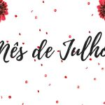 Datas comemorativas de julho: lista completa