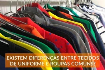 banner sobre diferenças entre tecidos de uniforme e roupas comuns
