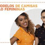 4 camisas polo de uniforme femininas que confeccionamos e as mulheres adoram