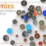 A história do botão de roupa: peça simples já foi reservada a classes superiores