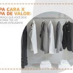 4 dicas para reconhecer uma roupa de qualidade