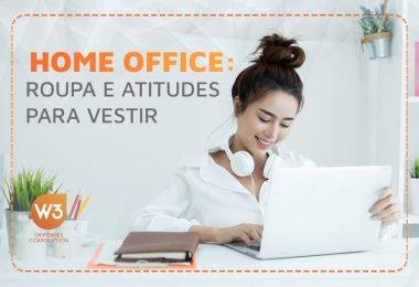 Como se vestir no home office