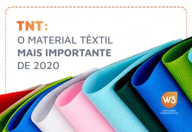 TNT - material têxtil mais usado de 2020