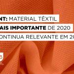 TNT: material têxtil mais importante de 2020 continua relevante em 2021