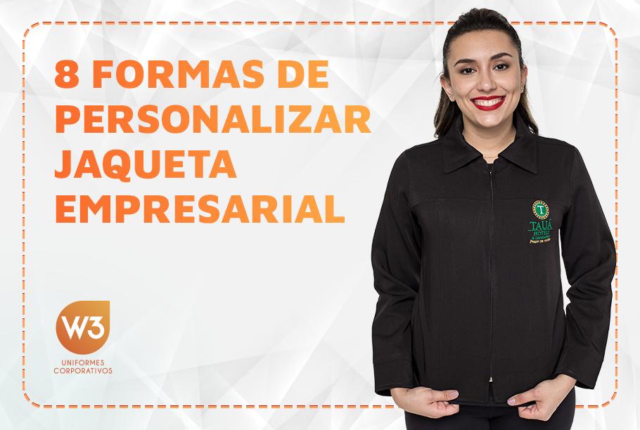 8 formas de personalizar jaqueta empresarial