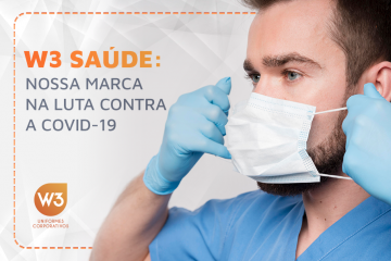 W3 Saúde: nossa marca na luta contra a covid-19
