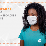 Máscaras: novas recomendações da OMS