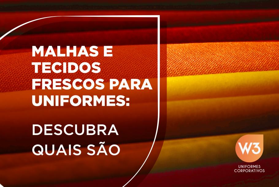 malhas e tecidos frescos para uniformes