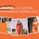 Tendência Primavera-Verão: entenda o poder do laranja nos uniformes, identidade corporativa e dia a dia